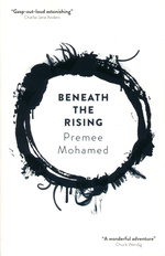 Beneath The Rising (TPB) nr. 1: Beneath The Rising (Mohamed. Premee)