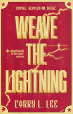 Bourshkanya Trilogy, The (TPB) nr. 1: Weave The Lightning (Lee, Corry L.)
