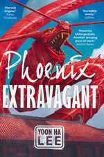 Phoenix Extravagant (HC) (Lee, Yoon Ha)