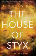 Venus Ascendant (HC)  nr. 1: House of Styx, The (Künsken, Derek)
