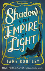 Shadow in the Empire of Light (TPB) (Routley, Jane)