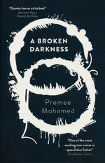 Beneath The Rising (TPB) nr. 2: Broken Darkness, A (Mohamed. Premee)