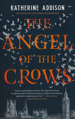 Angel of the Crows, The (TPB) (Addison, Katherine)