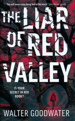 Liar of Red Valley, The (TPB) (Goodwater, Walter)