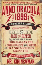 Anno Dracula (TPB)Anno Dracula 1899 and Other Stories (Newman, Kim)