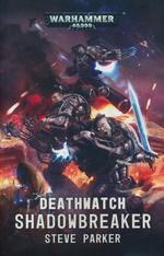 Deathwatch (TPB)Shadowbreaker (af Steve Parker) (Warhammer 40K)