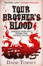 Walkin' Trilogy, The (TPB) nr. 1: Your Brother's Blood (Towsey, David)