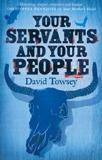 Walkin' Trilogy, The (TPB) nr. 2: Your Servants and Your People (Towsey, David)