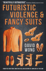 Zoey Ashe (TPB) nr. 1: Futuristic Violence & Fancy Suits (Wong, David)