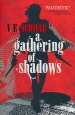 Shades of Magic (TPB) nr. 2: Gathering of Shadows, A (Schwab, V. E.)