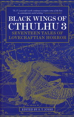 Black Wings of Cthulhu (TPB) nr. 3: Black Wings of Cthulhu: Seventeen Tales of Lovecraftian Horror (Lovecraft, H.P & Andre.)