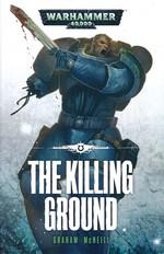 Ultramarines (TPB) nr. 4: Killing Ground, The (af Graham McNeill)  - TILBUD (så længe lager haves, der tages forbehold for udsolgte varer) (Warhammer 40K)