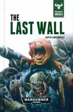 Beast Arises, The (HC) nr. 4: Last Wall, The (af David Annandale) - TILBUD (så længe lager haves, der tages forbehold for udsolgte varer) (Warhammer 40K)