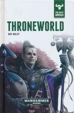 Beast Arises, The (HC) nr. 5: Throneworld (af Guy Haley) (Warhammer 40K)