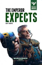 Beast Arises, The (HC) nr. 3: Emperor Expects, The (af Gav Thorpe) (Warhammer 40K)