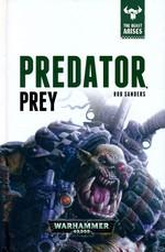 Beast Arises, The (HC) nr. 2: Predator, Prey (af Rob Sanders) (Warhammer 40K)