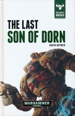 Beast Arises, The (HC) nr. 10: Last Son of Dorn, The (af David Guymer) (Warhammer 40K)