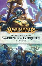 Age of Sigmar: The Realmgate Wars (TPB) nr. 5: Wardens of the Everqueen (af C L Werner) (Warhammer)