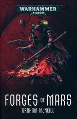 Adeptus Mechanicus: Forges of Mars Omnibus (TPB)Forges of Mars (af Graham McNeill) (Warhammer 40K)