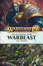 Age of Sigmar: The Realmgate Wars (TPB) nr. 6: Warbeast (af Gav Thorpe) (Warhammer)
