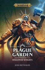 Age of Sigmar: Hallowed Knights (TPB) nr. 1: Plague Garden: Hallowed Knights (as Josh Reynolds) (Warhammer)
