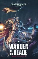 Castellan Crowe (TPB) nr. 1: Warden of the Blade (af David Annandale) (Warhammer 40K)