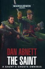 Gaunt's Ghosts Omnibus (TPB) nr. 2: Saint, The  (Honour Guard, Guns of Tanith, Straight Silver & Sabbat Martyr) (af Dan Abnett) (Warhammer 40K)