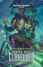 Fabius Bile (TPB) nr. 2: Clonelord (af Josh Reynolds) (Warhammer 40K)