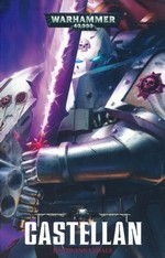 Castellan Crowe (TPB) nr. 2: Castellan (af David Annandale) (Warhammer 40K)