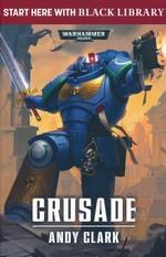 Black Library Summer Reading (TPB) nr. 1: Crusade (af Andy Clark) (Warhammer 40K)
