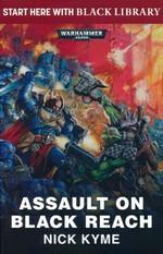 Black Library Summer Reading (TPB) nr. 2: Assault on Black Reach (af Nick Kyme) (Warhammer 40K)