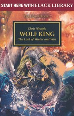 Black Library Summer Reading (TPB) nr. 4: Wolf King: The Lord of Winter and War (The Horus Heresy) (af Chris Wraight) (Warhammer 40K)