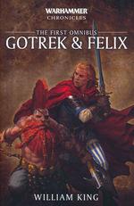 Gotrek and Felix (TPB) nr. 1: Gotrek & Felix: The First Omnibus (Trollslayer, Skavenslayer, Daemonslayer & Dragonslayer) (af William King) (Warhammer)