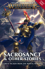 Age of Sigmar (TPB)Sacrosanct & Other Stories: Great Fiction From the Mortal Realms (Warhammer)