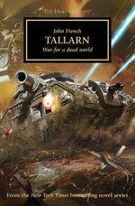 Horus Heresy, The nr. 45: Tallarn: War for a Dead World (af John French) (Warhammer 40K)