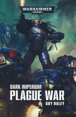Dark Imperium (TPB) nr. 2: Plague War (af Guy Haley) (Warhammer 40K)
