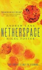 Netherspace nr. 1: Netherspace - TILBUD (så længe lager haves, der tages forbehold for udsolgte varer) (Lane, Andrew & Foster, Nigel)