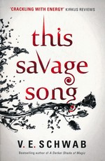 Monsters of Verity (TPB) nr. 1: This Savage Song (Schwab, V. E.)