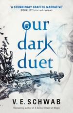 Monsters of Verity (TPB) nr. 2: Our Dark Duet (Schwab, V. E.)