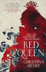 Chronicles of Alice, The (TPB) nr. 2: Red Queen (Henry, Christina)