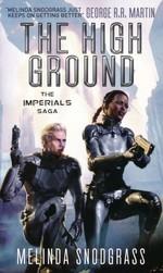 Imperials nr. 1: High Ground, The (Snodgrass, Melinda)