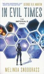 Imperials nr. 2: In Evil Times (Snodgrass, Melinda)