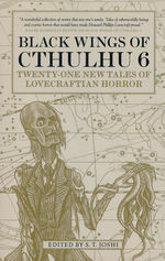 Black Wings of Cthulhu (TPB) nr. 6: Black Wings of Cthulhu: Twenty-One New Tales of Lovecraftian Horror (Lovecraft, H.P & Andre.)