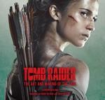 Tomb Raider: The Art and Making of the Film (HC)  (Art Book) - TILBUD (så længe lager haves, der tages forbehold for udsolgte varer) (Gosling, Sharon)