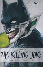 Batman (HC)Killing Joke, The (Faust, Christina & Phillips, Gary)