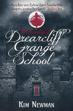 Drearcliff Grange (TPB) nr. 2: Haunting of Drearcliff Grange School, The (Newman, Kim)