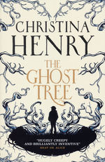 Ghost Tree, The (TPB) (Henry, Christina)