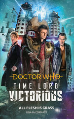 Doctor Who (HC)Time Lord Victorious: All Flesh is Grass (af Una McCormack) (Doctor Who)