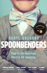 Spoonbenders (TPB) (Gregory, Daryl)