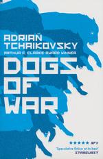 Dogs of War (TPB) (Tchaikovsky, Adrian)